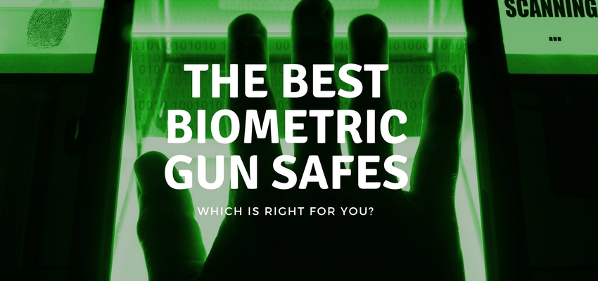 Best Biometric Gun Safes: Which one is the best value for your money?